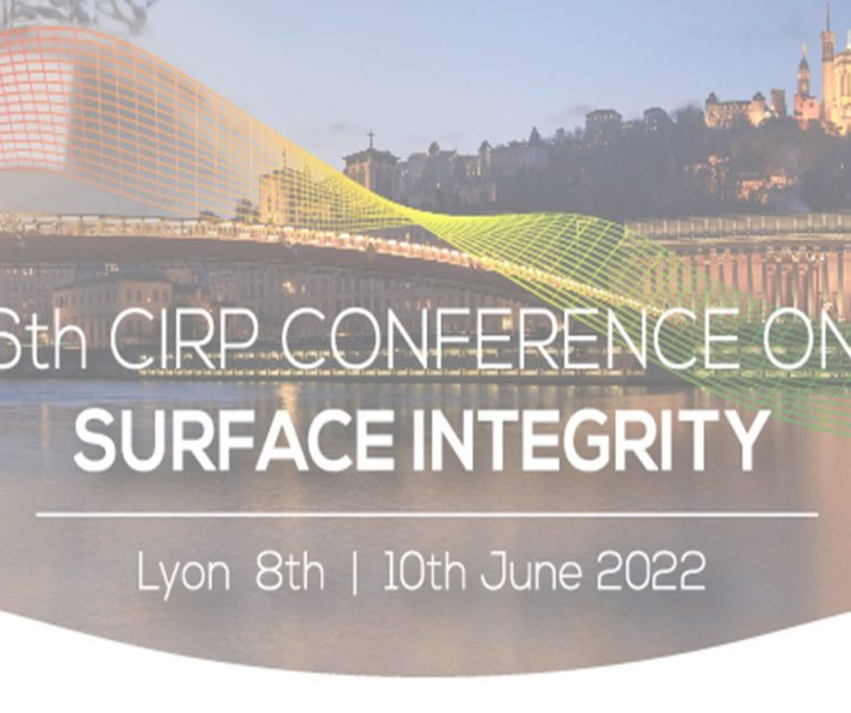 Club Usinage - CIRP Conférence Surface Integrity 2022